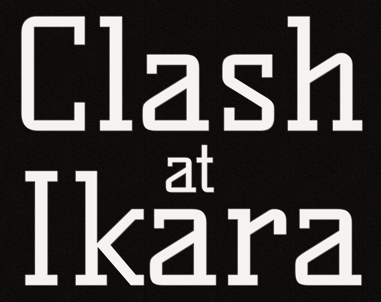 Clash At Ikara cover